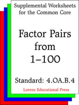 cover image of CCSS 4.OA.B.4 Factor Pairs from 1-100