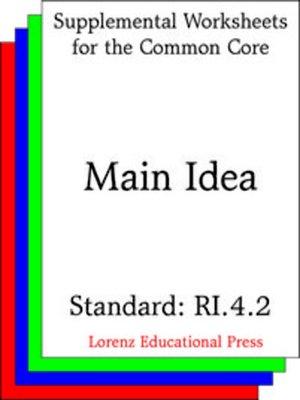 cover image of CCSS RI.4.2 Main Idea