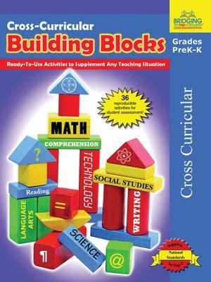 cover image of Cross-Curricular Building Blocks - Grades PreK-K