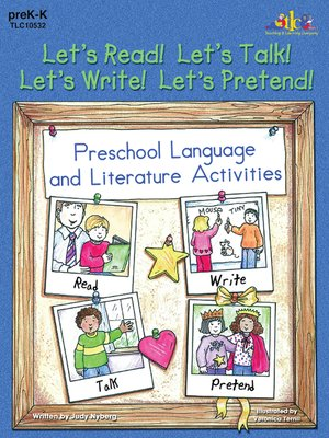 cover image of Let's Read! Let's Talk! Let's Write! Let's Pretend!