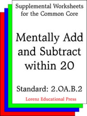 cover image of CCSS 2.OA.B.2 Mentally Add and Subtract within 20