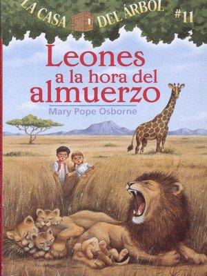 cover image of Leones a la hora del almuerzo