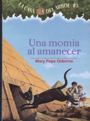 cover image of Una momia al amanecer