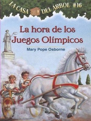 cover image of La hora de los Juegos Olímpicos