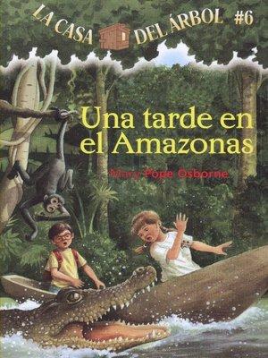 cover image of Una tarde en el Amazonas