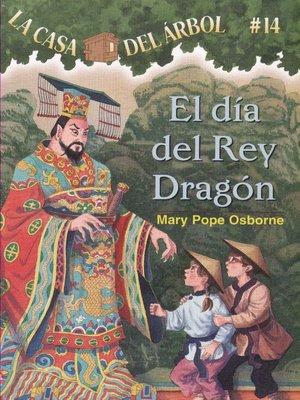 cover image of El día del rey dragón