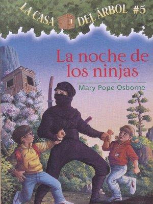 cover image of La noche de los ninjas
