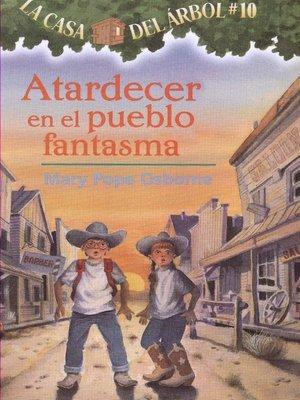 cover image of Atardecer en el pueblo fantasma