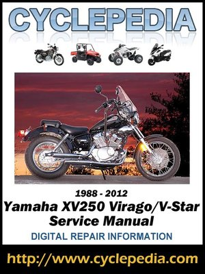 yamaha xv250 virago v star 1988 2012 service manual by cyclepedia rh overdrive com Corvette Owners Manual 2006 yamaha virago 250 owners manual