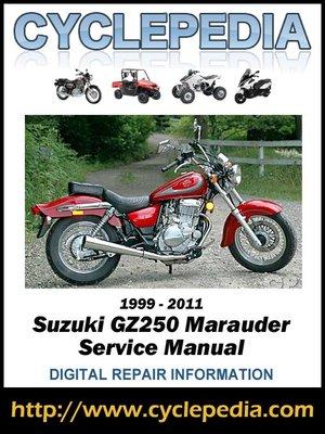 cover image of Suzuki GZ250 Marauder 1999-2011 Service Manual