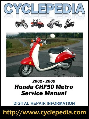 Honda Chf50 Metropolitan 2002 2009 Service Manual By Cyclepedia Rh  Overdrive Com CHF50 Scooter Faster Honda