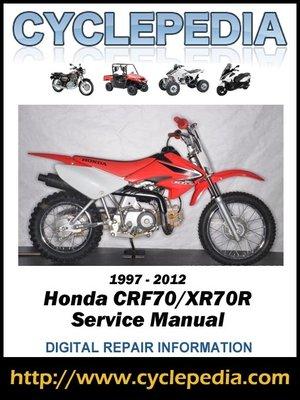 cover image of Honda XR70R-CRF70F 1997-2012 Service Manual