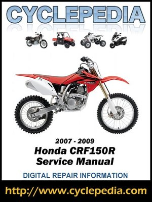 honda crf150r rb expert 2007 2009 service manual by cyclepedia press rh overdrive com crf 150 service manual honda crf 150 owners manual