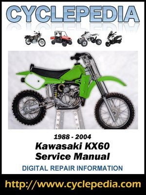 kawasaki kx60 1988 2004 service manual by cyclepedia press llc rh overdrive com kawasaki kx60 manual pdf Kawasaki KX80