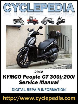 cover image of KYMCO People GT 300i/200i 2012 Service Manual