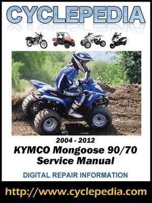 cover image of KYMCO Mongoose 90/70 2004-2012 Service Manual