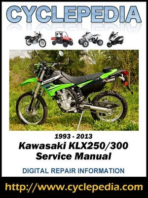 kawasaki klr 250 wiring diagram free download kawasaki klx250 300 1993 2013 service manual by cyclepedia press  kawasaki klx250 300 1993 2013 service