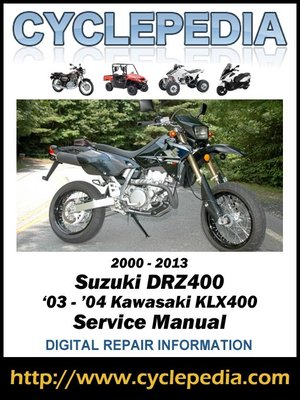 suzuki drz400 kawasaki klx400 03 04 2000 2013 service manual by rh overdrive com suzuki drz 250 manual pdf suzuki drz 125 manual