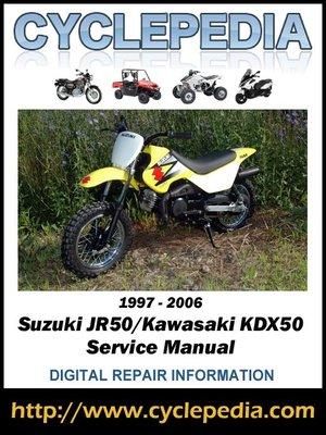 Suzuki jr50kawasaki kdx50 1997 2006 service manual by cyclepedia suzuki jr50kawasaki kdx50 1997 2006 service manual freerunsca Images