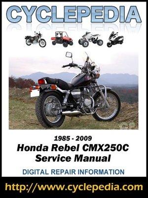 cover image of Honda CMX250C Rebel 250 1985-2009 Service Manual