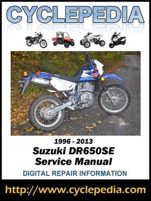 cover image of Suzuki DR650SE 1996-2013 Service Manual