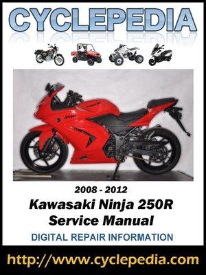 kawasaki ninja 250r 2008 2012 service manual by cyclepedia press llc rh overdrive com 2009 ninja 250r service manual 2009 ninja 250r service manual