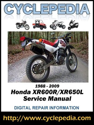 honda xr600r xr650l 1988 2009 service manual by cyclepedia press llc rh overdrive com honda xr650r service manual download free honda xr600 service manual pdf