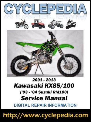 cover image of Kawasaki KX85-KX100/Suzuki RM100 2001-2013 Service Manual