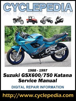 suzuki gsx600 750 katana 1988 1997 service manual by cyclepedia rh overdrive com 2006 suzuki katana 750 owners manual 2006 suzuki katana 600 manual
