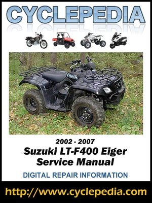 suzuki lt f400 eiger 2002 2007 service manual by. Black Bedroom Furniture Sets. Home Design Ideas