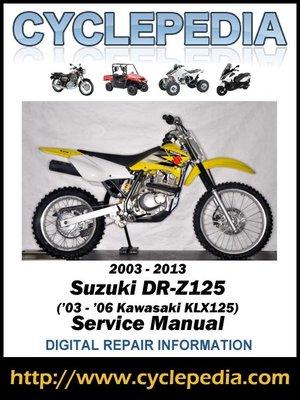 suzuki dr z125 2003 2013 03 06 kawasaki klx125 service manual by rh overdrive com 2006 klx 125 service manual pdf klx 125 service manual download