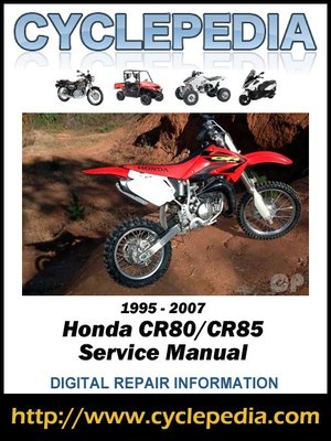 honda cr80 cr85 1995 2007 service manual by cyclepedia press llc honda cr80 cr85 1995 2007 service manual