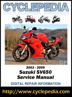 suzuki sv650 2003 2009 service manual by cyclepedia press llc rh overdrive com 2002 SV650 suzuki sv650s 2003 service manual