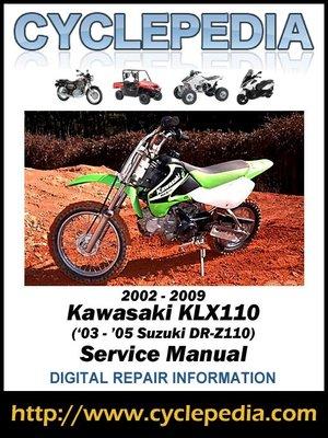 cover image of Kawasaki KLX110/Suzuki DR-Z110 2002-2009 Service Manual
