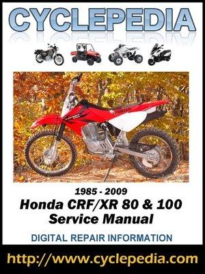 cover image of Honda CRF80F/XR80, CRF100F/XR100R 1985-2009 Service Manual