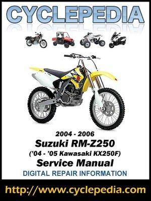 suzuki rm z250 04 05 kawasaki kx250f 2004 2006 service manual by rh overdrive com 2004 kx250f service manual free 2014 kx250f service manual pdf