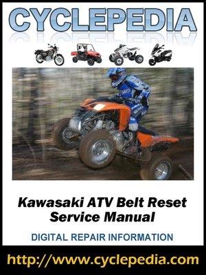 cover image of Kawasaki ATV Belt Reset Service Manual