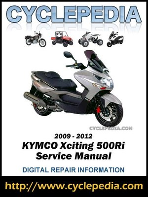 cover image of KYMCO Xciting 500Ri 2009-2012 Service Manual