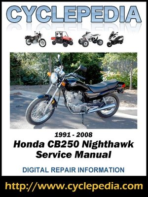 honda cb250 nighthawk 1991 2008 service manual by cyclepedia press rh overdrive com 02 Mazda Protege5 Repair Manuals Repair Manuals Yale Forklift