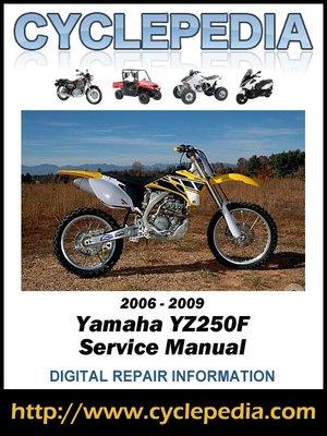 cover image of Yamaha YZ250F 2006-2009 Service Manual