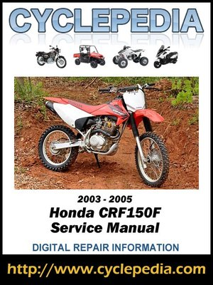 honda crf150f 2003 2005 service manual by cyclepedia press. Black Bedroom Furniture Sets. Home Design Ideas