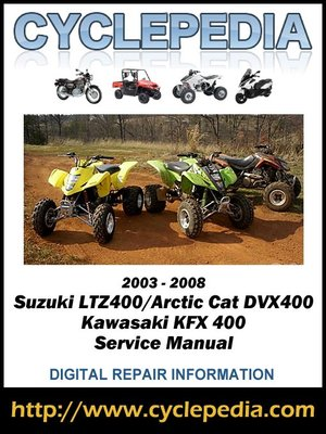 suzuki ltz400 arctic cat dvx400 kawasaki kfx 400 2003 2008 service rh overdrive com kawasaki kfx 400 service manual kawasaki kfx 400 owners manual free