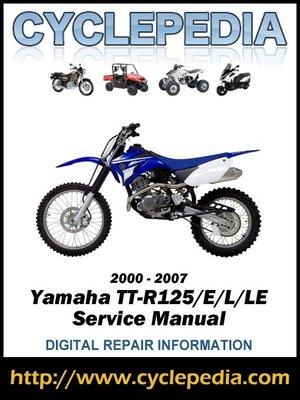 cover image of Yamaha TT-R125/E/L/LE 2000-2007 Service Manual