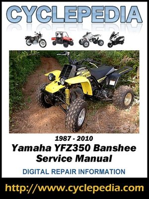 cover image of Yamaha YFZ350 Banshee 1987-2010 Service Manual
