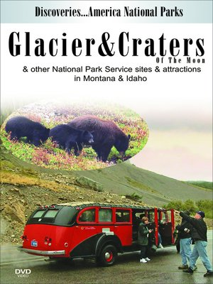 cover image of Glacier & Craters of the Moon