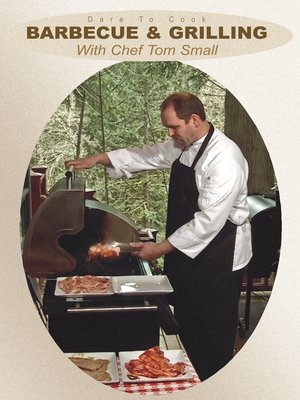 cover image of Barbecue & Grilling with Chef Tom Small