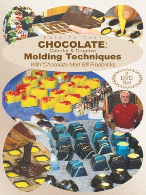 cover image of Chocolate: Colorful & Creative Molding Techniques