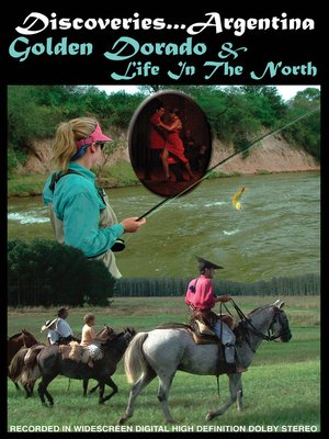 cover image of Golden Dorado & Life in the North