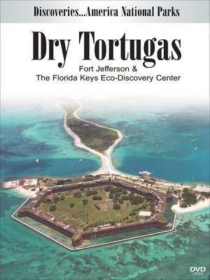 cover image of Dry Tortugas and the Florida Keys Eco-Discovery Center