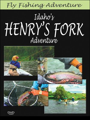 cover image of Idaho's Henry's Fork Adventure